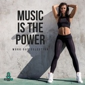Music Is the Power by Various Artists