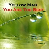You Are the Best by Yellowman