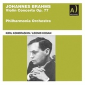 Brahms: Violin Concerto in D Major, Op. 77 (Remastered 2021) von Leonid Kogan