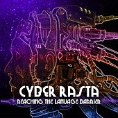 Cyber Rasta Reaching The Language Barrier Platinum Edition de Various Artists