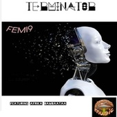 Terminator (The Orion Remix) by Femi9