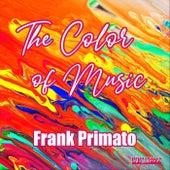 The Color of Music de Frank Primato