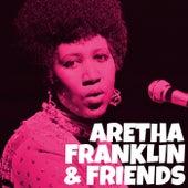 Aretha Franklin & Friends by Aretha Franklin