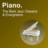 Piano. The Best Jazz Classics & Evergreens de Charles Waterman