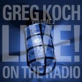 Volume 2 Live on the Radio by Greg Koch