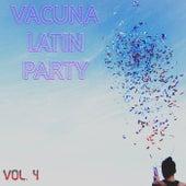 Vacuna Latin Party Vol. 4 de Various Artists