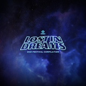 Lost In Dreams: 2021 Festival Compilation fra Lost In Dreams