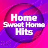 Home Sweet Home Hits de Various Artists