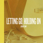 Letting Go, Holding On by Jeremy Camp