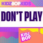 Don't Play de KIDZ BOP Kids