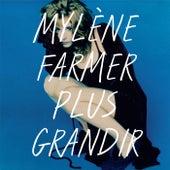 Plus grandir - Best Of 1986 / 1996 de Mylène Farmer