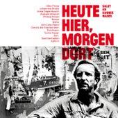 Heute hier, morgen dort - Salut an Hannes Wader von Various Artists