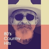 80's Country Hits by American Country Hits