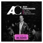 Never Gonna Give You Up von Alex Christensen