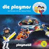 Folge 76: Auf Einsatz mit der Galaxy Police (Das Original Playmobil Hörspiel) von Die Playmos