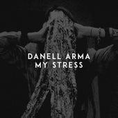 My Stress by Danell Arma