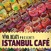 Viva! Beats Presents Istanbul Cafe by Various Artists
