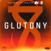 GLUTTONY by INXS