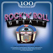 100 Songs Rock N Roll Greats by Various Artists