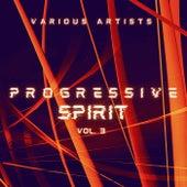Progressive Spirit, Vol. 3 de Various Artists