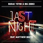 Last Night von Burak Yeter