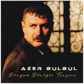 Dünyam Dönüyor Tersine (Remix) von Azer Bülbül