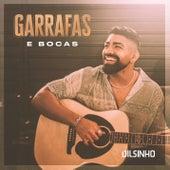 Garrafas e Bocas by Dilsinho