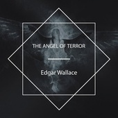 The Angel of Terror von Allyson Hester