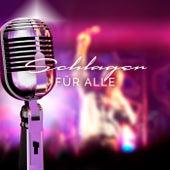 Schlager für alle by Various Artists