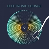 Electronic Lounge von Various Artists