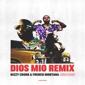 Dios Mio (Remix) (Alternate Version) von Bizzy Crook