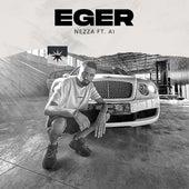 Eger (feat. A1) von Nezza