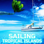 Sailing Tropical Islands (feat. The Sounds Of Nature) by Nature Sounds (1)