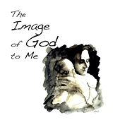 The Image of God to Me de Gateway Worship