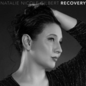 Recovery by Natalie Nicole Gilbert