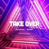 Take Over von Devochka