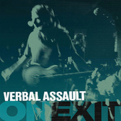 On/Exit by Verbal Assault