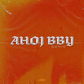 Ahoj BBY by Dani S