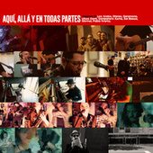 Aquí, Allá y en Todas Partes, Vol. 2 de Varios Artistas