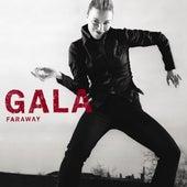 Faraway van Gala