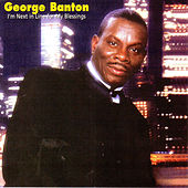 I'm Next in Line for My Blessings by George Banton