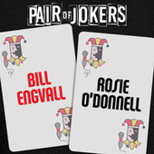 Pair of Jokers: Bill Engvall & Rosie O'Donnell by Bill Engvall