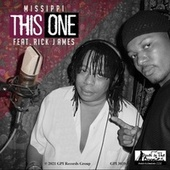 This One (feat. Rick James) by Missippi