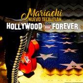 Hollywood USA Forever de Mariachi Nuevo Tecalitlan