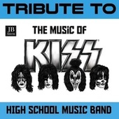 Tribute to the Music of Kiss by High School Music Band
