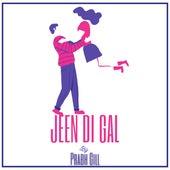 Jeen Di Gal by Prabh Gill
