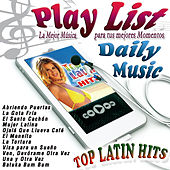 Play List Top Latin Hits by Various Artists