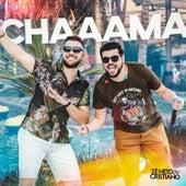 Chaaama by Zé Neto & Cristiano