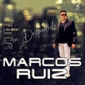 Sin Despedida by Marcos Ruiz