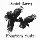 Phantom Suite by Daniel Barry
